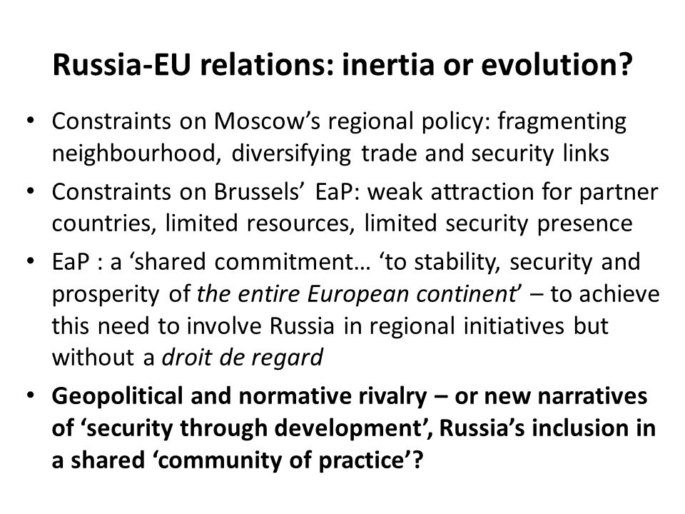 Russia-EU relations: inertia or evolution
