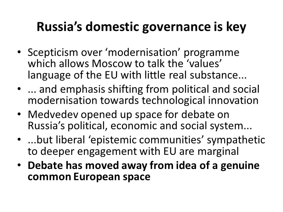Russia's domestic governance is key