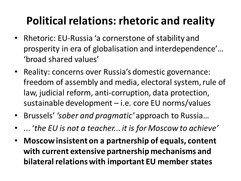 Political relations: rhetoric and reality