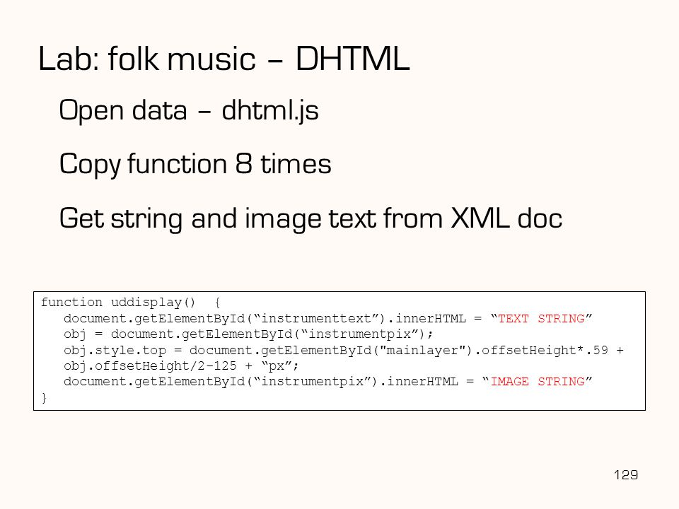 Lab: folk music – DHTML Open data – dhtml.js Copy function 8 times