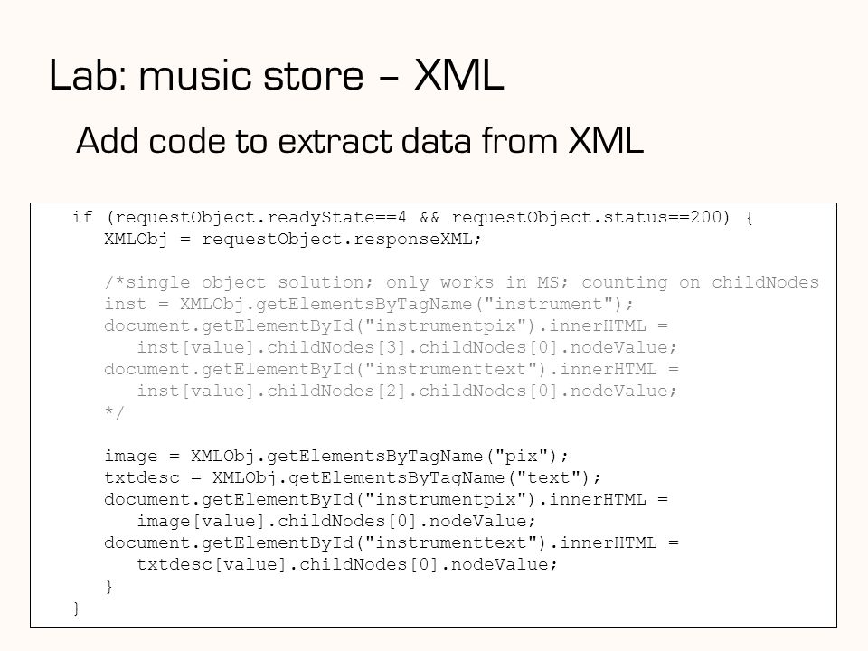 Lab: music store – XML Add code to extract data from XML