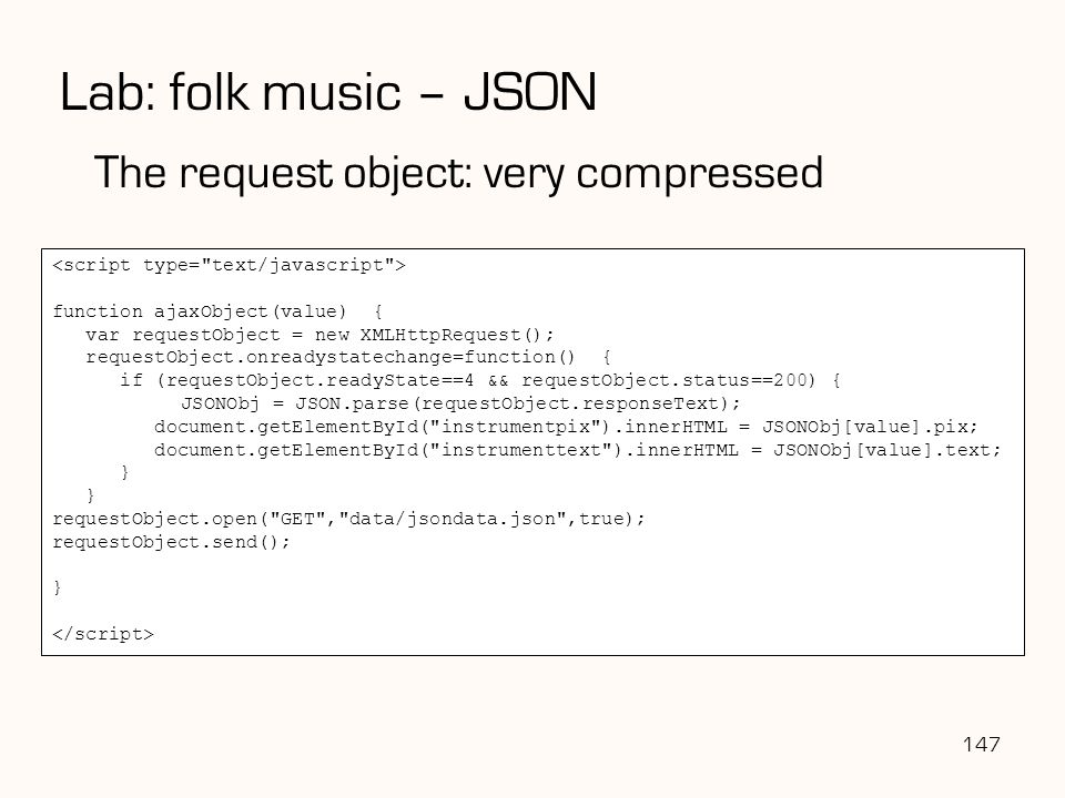 Lab: folk music – JSON The request object: very compressed 147