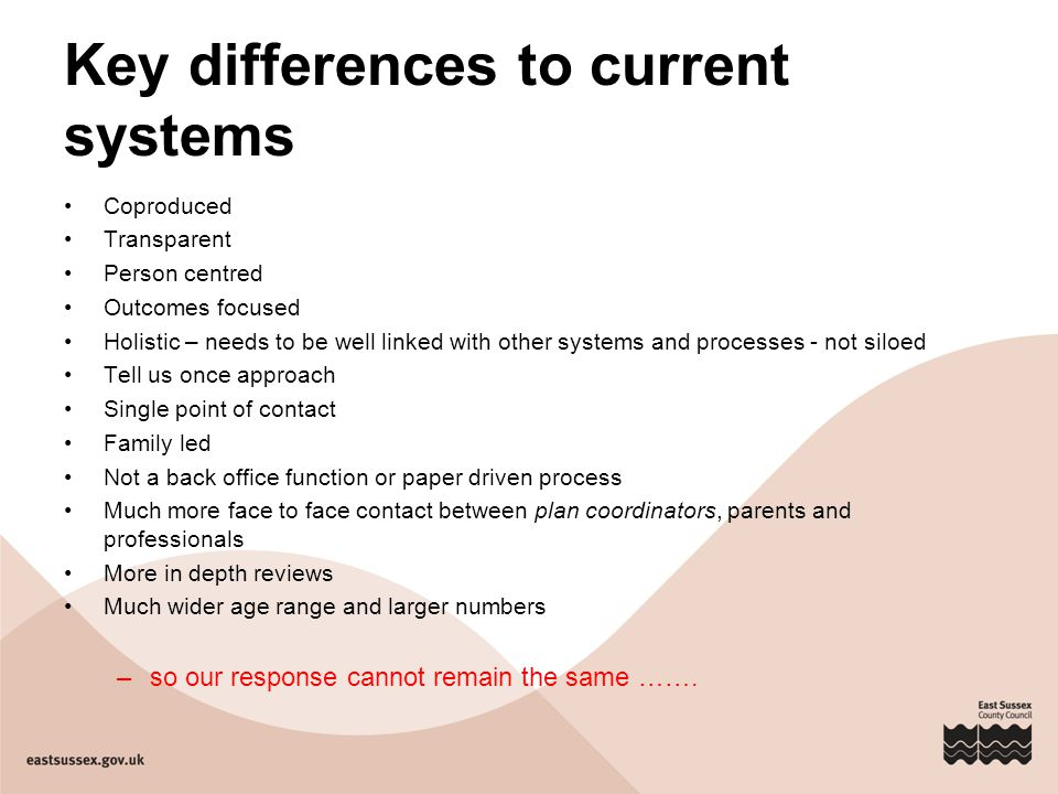 Key differences to current systems