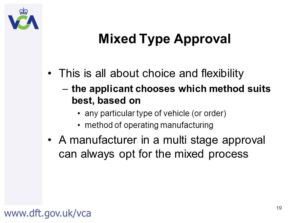 Mixed Type Approval This is all about choice and flexibility