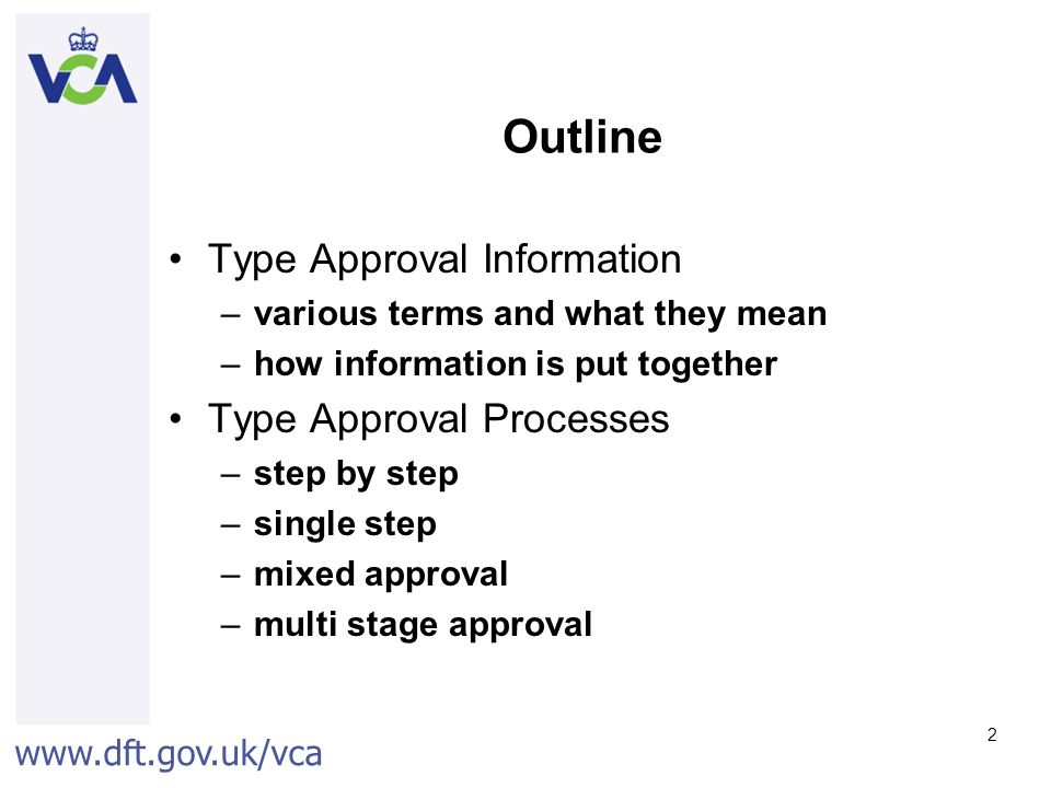 Outline Type Approval Information Type Approval Processes