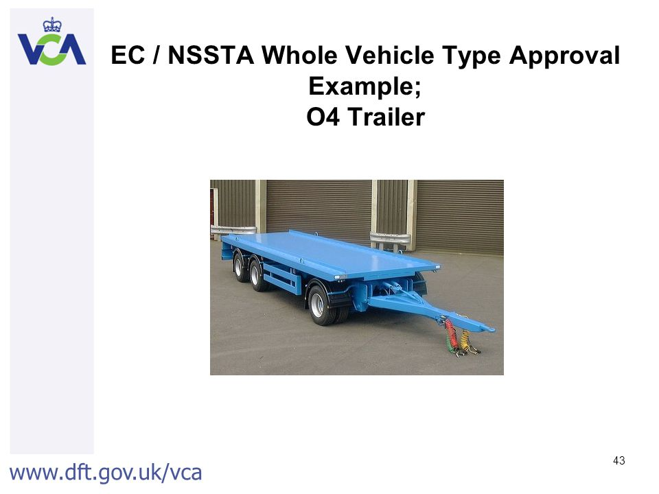 EC / NSSTA Whole Vehicle Type Approval Example; O4 Trailer