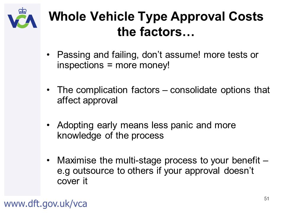 Whole Vehicle Type Approval Costs the factors…