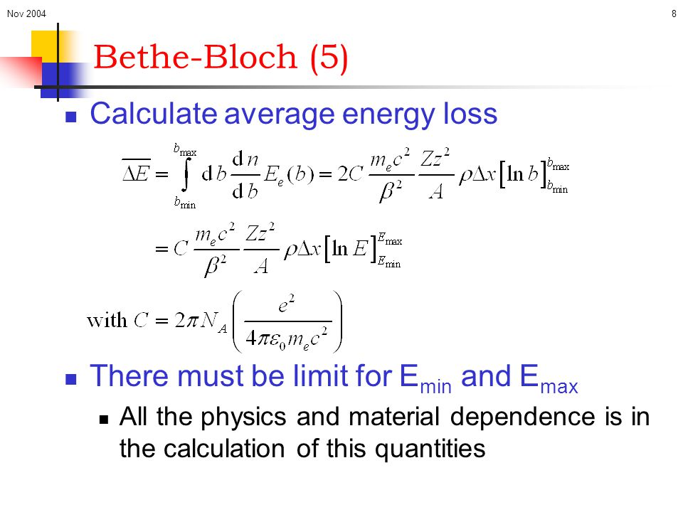 Bethe-Bloch (5) Calculate average energy loss