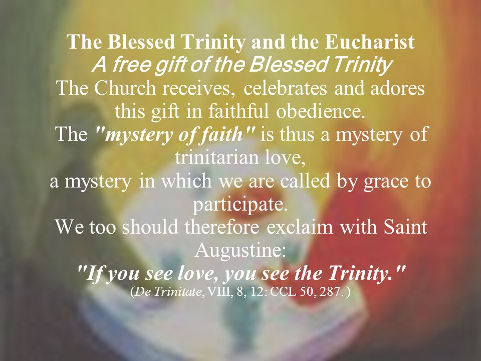 If you see love, you see the Trinity.