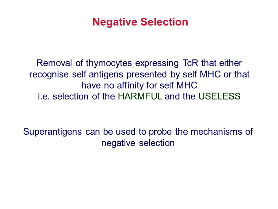 i.e. selection of the HARMFUL and the USELESS
