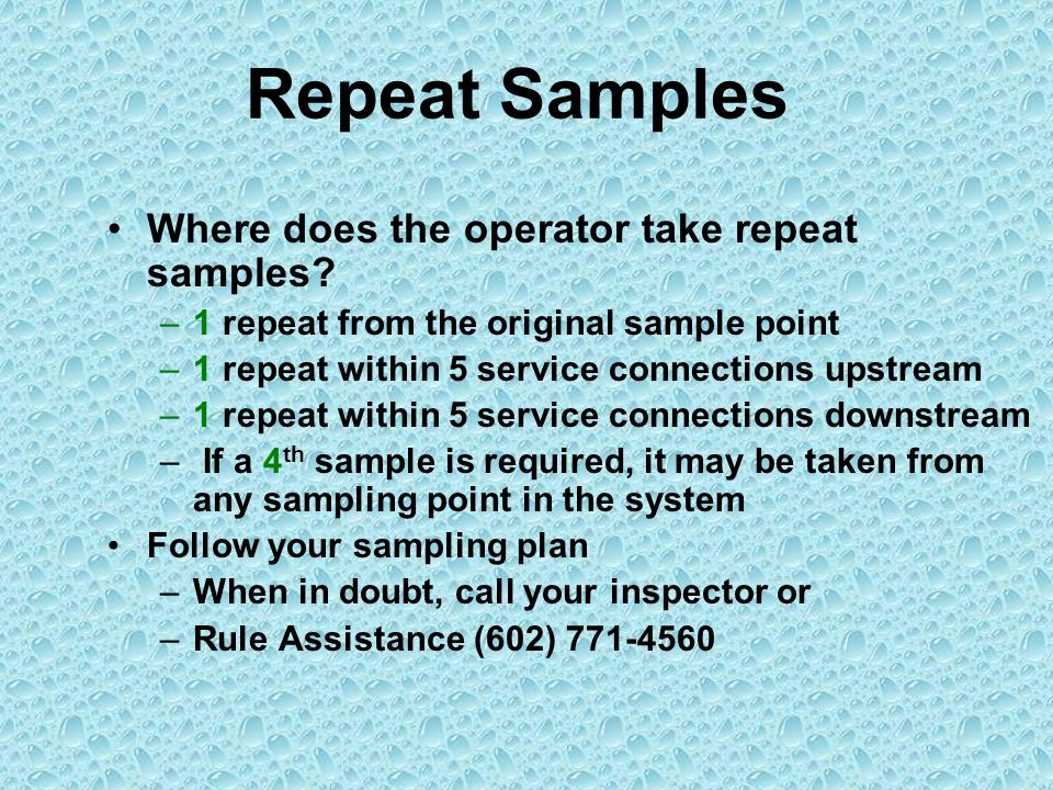 Repeat Samples Where does the operator take repeat samples