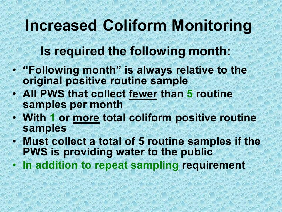 Increased Coliform Monitoring
