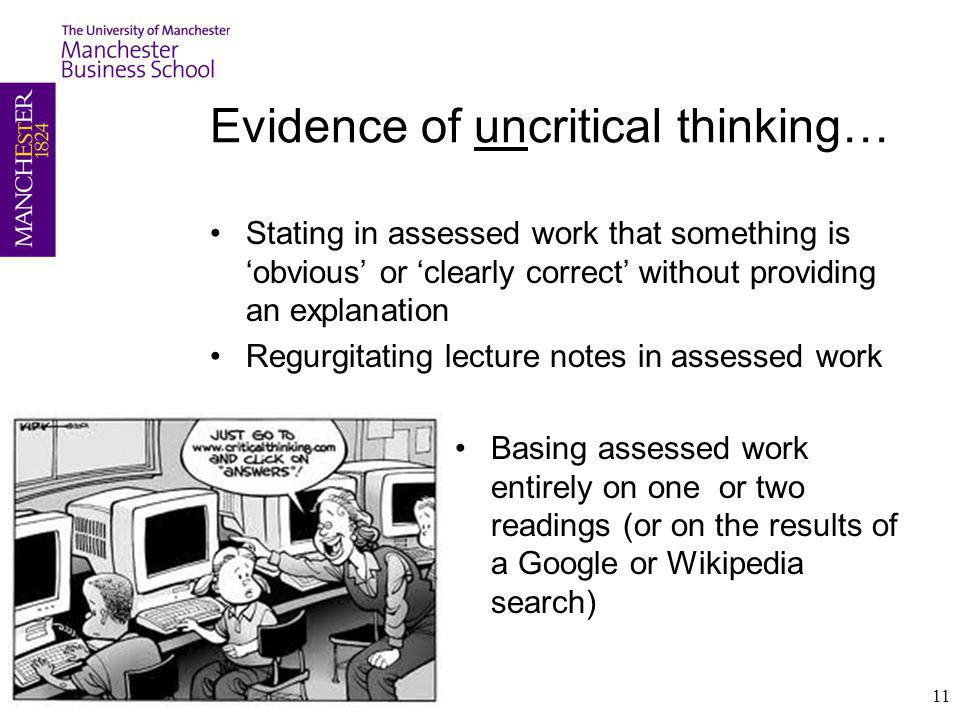Evidence of uncritical thinking…