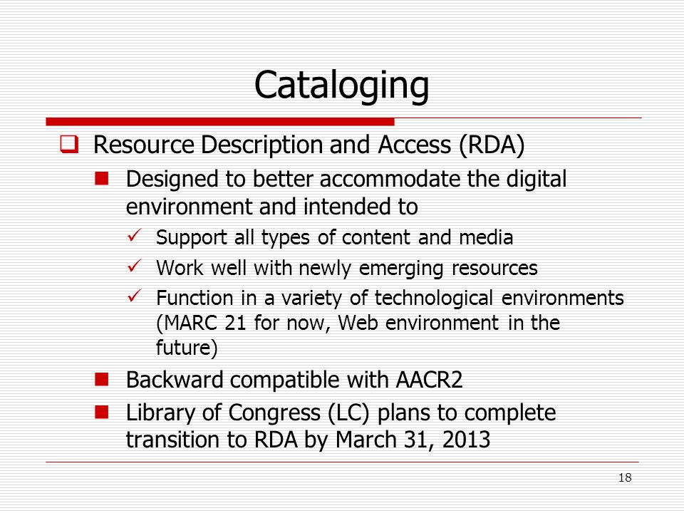 Cataloging Resource Description and Access (RDA)