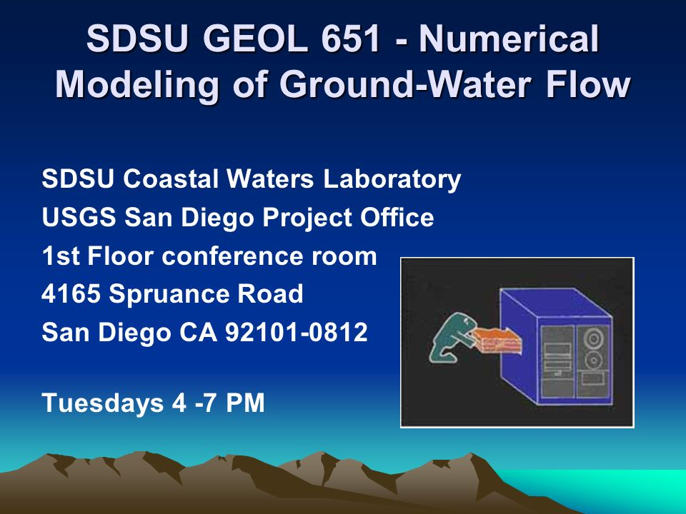 SDSU GEOL Numerical Modeling of Ground-Water Flow