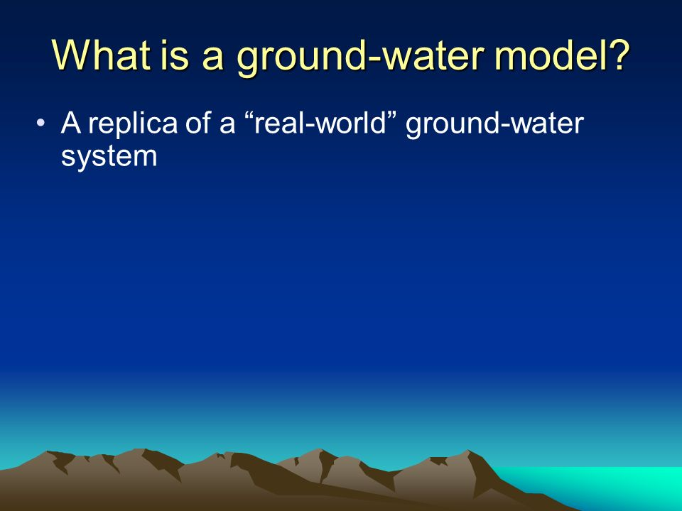What is a ground-water model