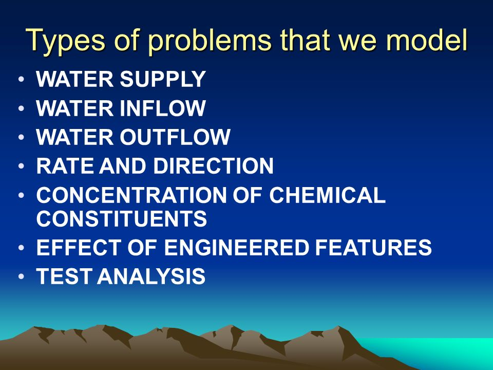 Types of problems that we model