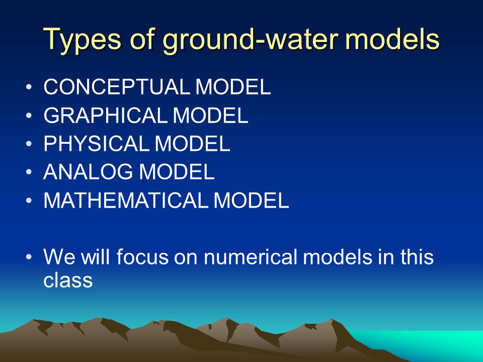 Types of ground-water models