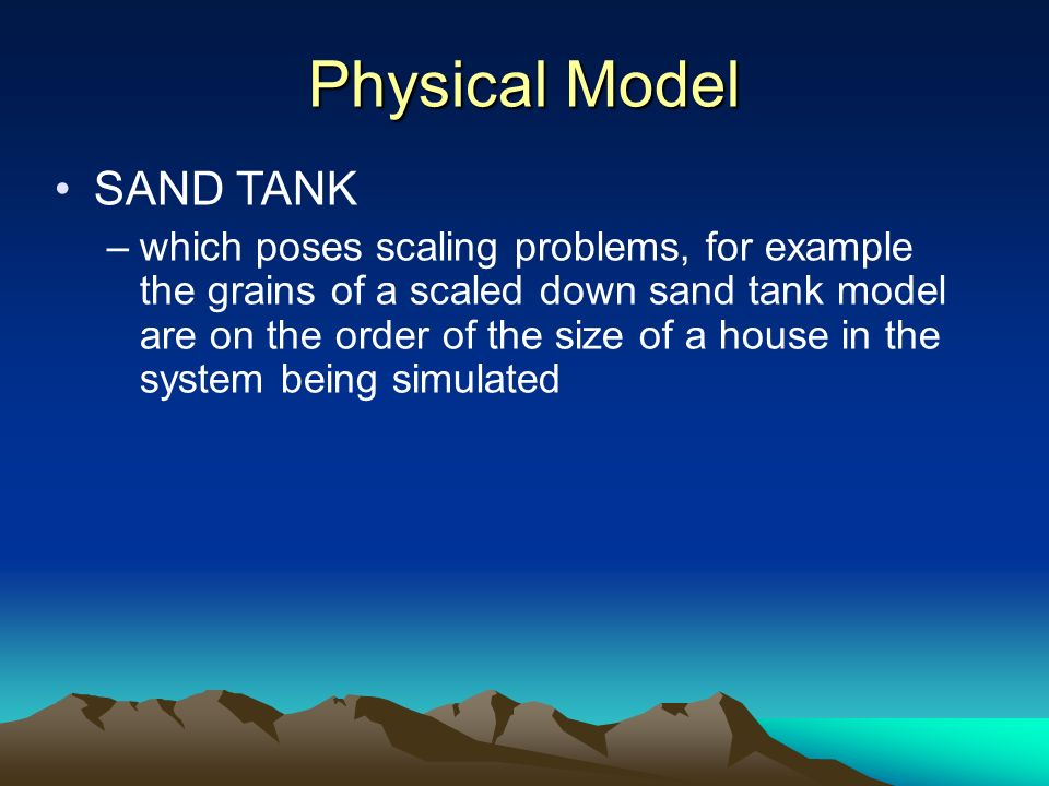 Physical Model SAND TANK