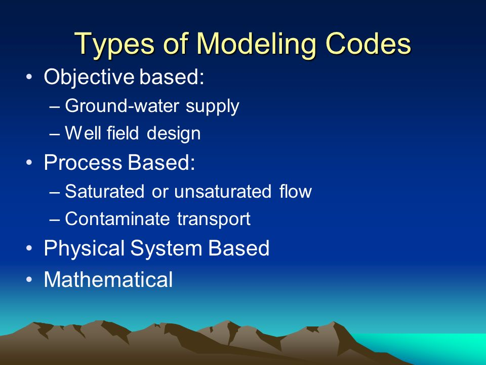 Types of Modeling Codes