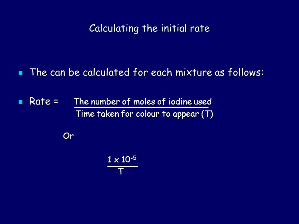 Calculating the initial rate