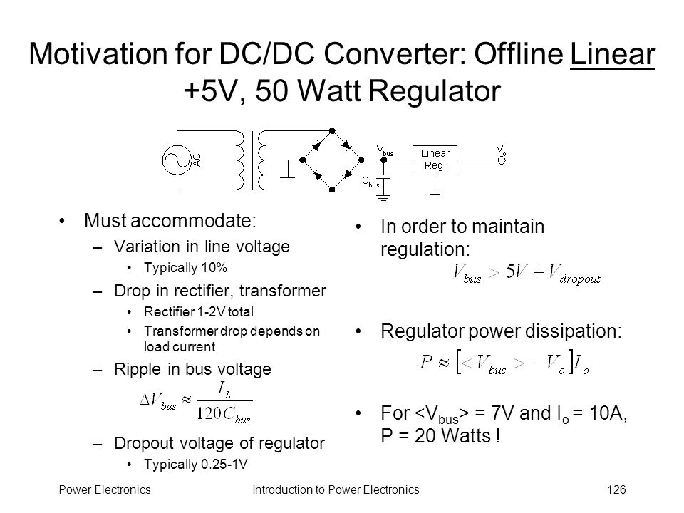 Motivation for DC/DC Converter: Offline Linear +5V, 50 Watt Regulator