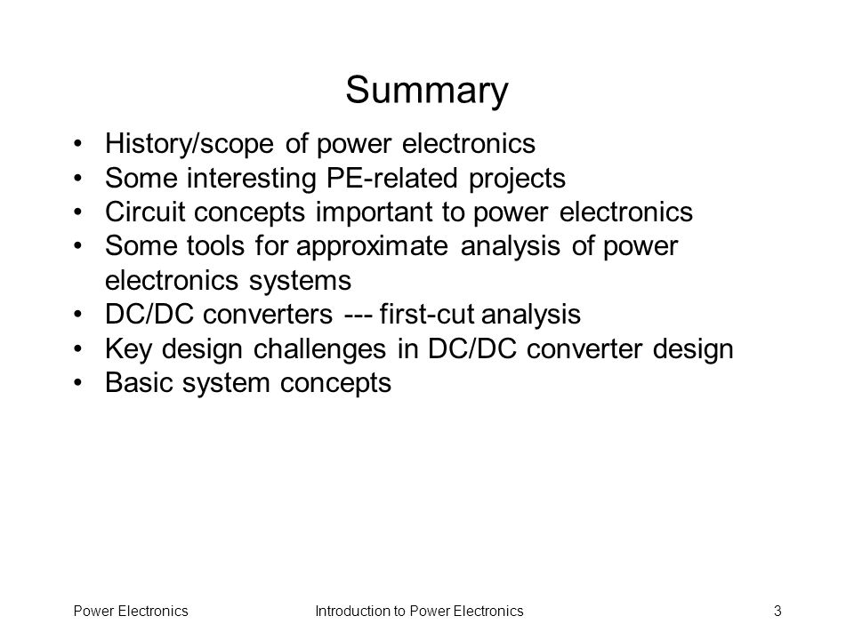 Summary History/scope of power electronics