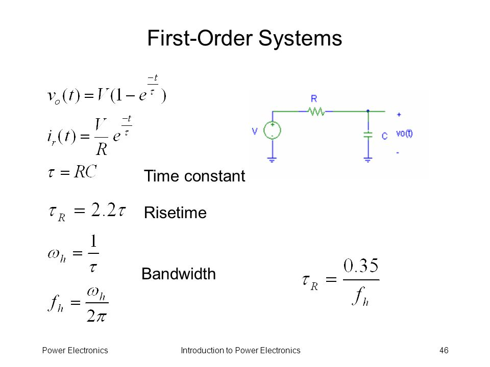 First-Order Systems Time constant Risetime Bandwidth Power Electronics
