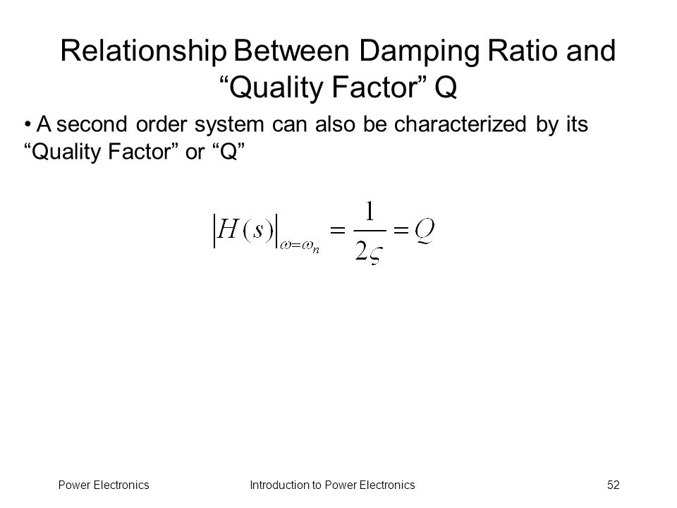 Relationship Between Damping Ratio and Quality Factor Q
