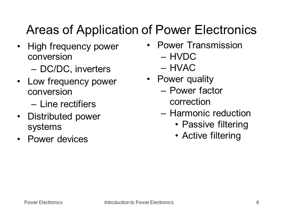 Areas of Application of Power Electronics