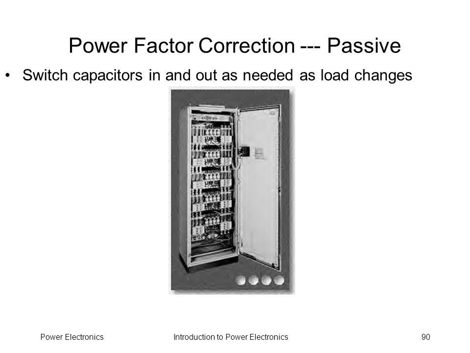 Power Factor Correction --- Passive