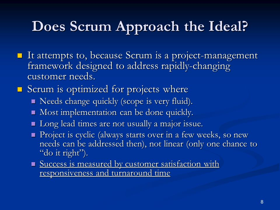 Does Scrum Approach the Ideal