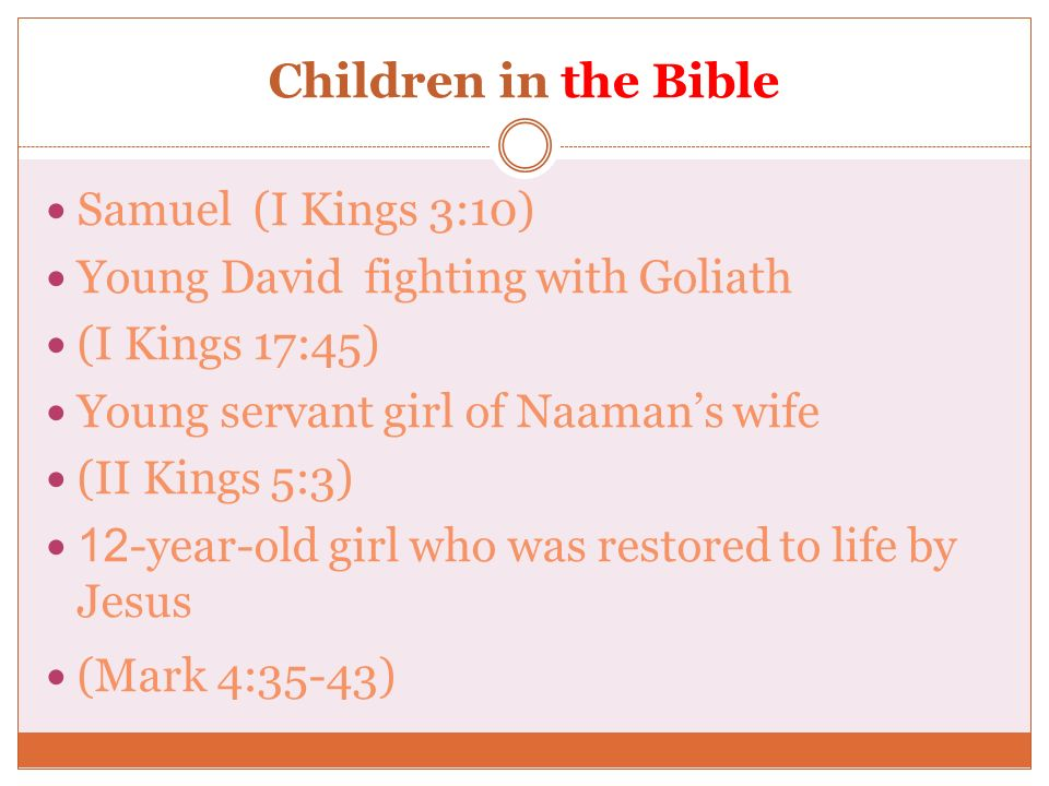 Children in the Bible Samuel (I Kings 3:10)
