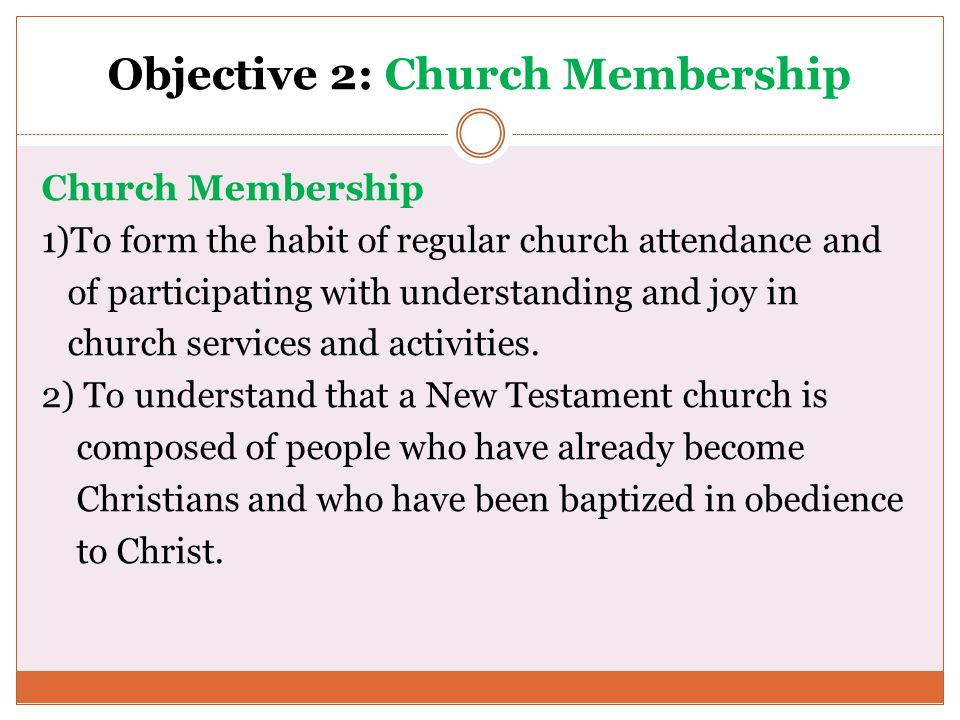 Objective 2: Church Membership