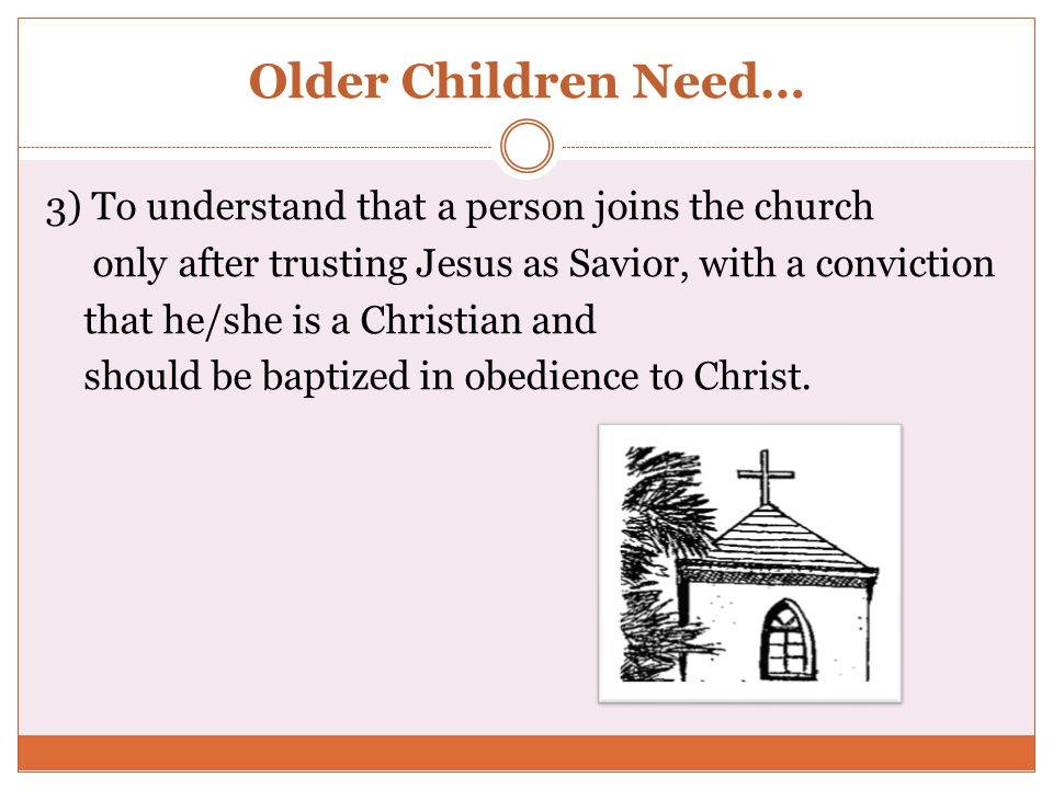 Older Children Need…
