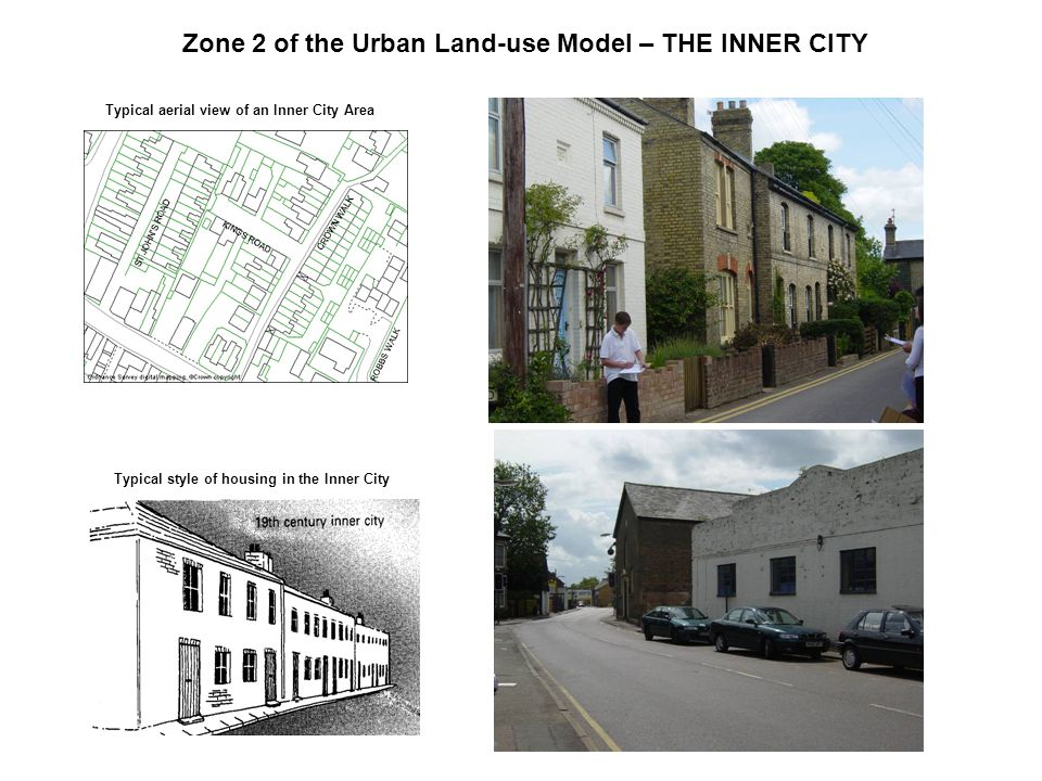 Zone 2 of the Urban Land-use Model – THE INNER CITY