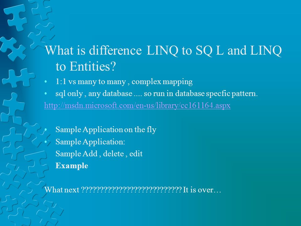 What is difference LINQ to SQ L and LINQ to Entities