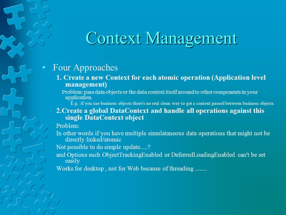 Context Management Four Approaches