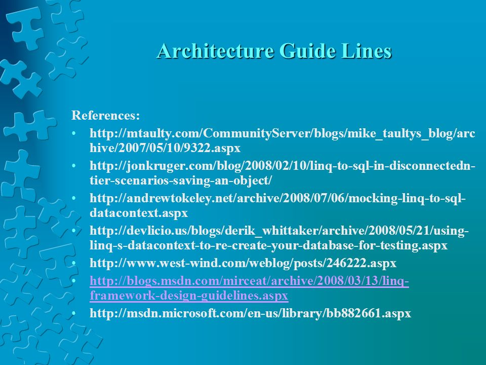 Architecture Guide Lines