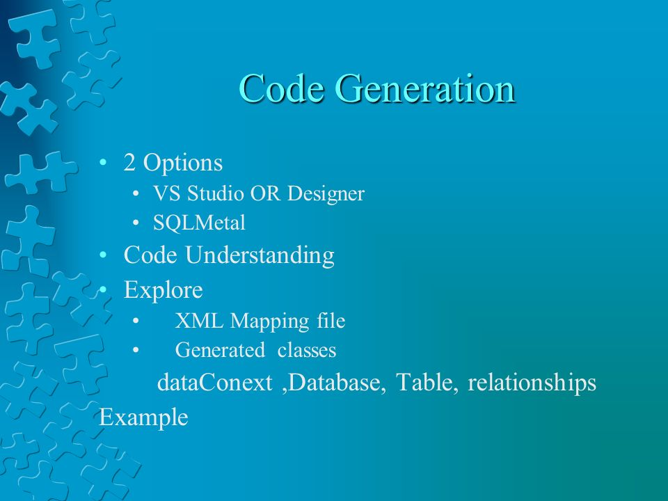 Code Generation 2 Options Code Understanding Explore