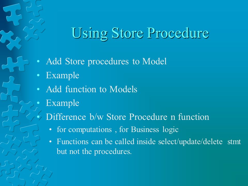Using Store Procedure Add Store procedures to Model Example