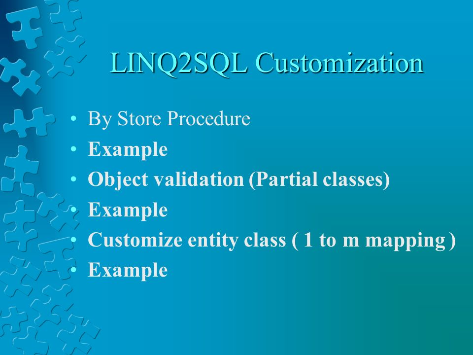 LINQ2SQL Customization