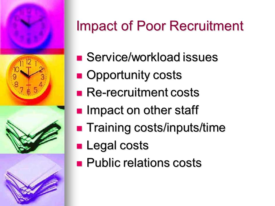 Impact of Poor Recruitment