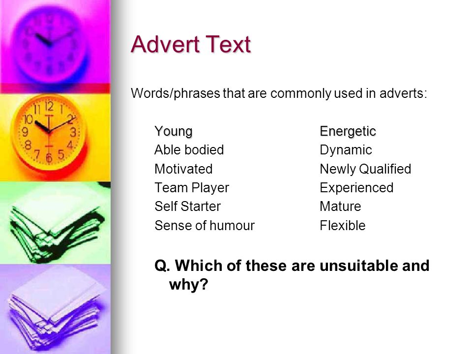 Advert Text Q. Which of these are unsuitable and why
