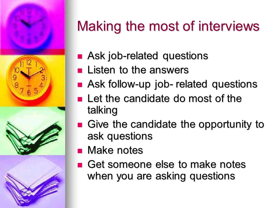 Making the most of interviews