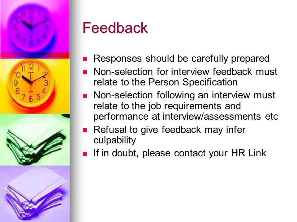 Feedback Responses should be carefully prepared