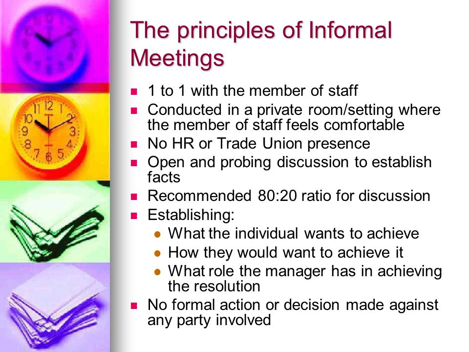 The principles of Informal Meetings