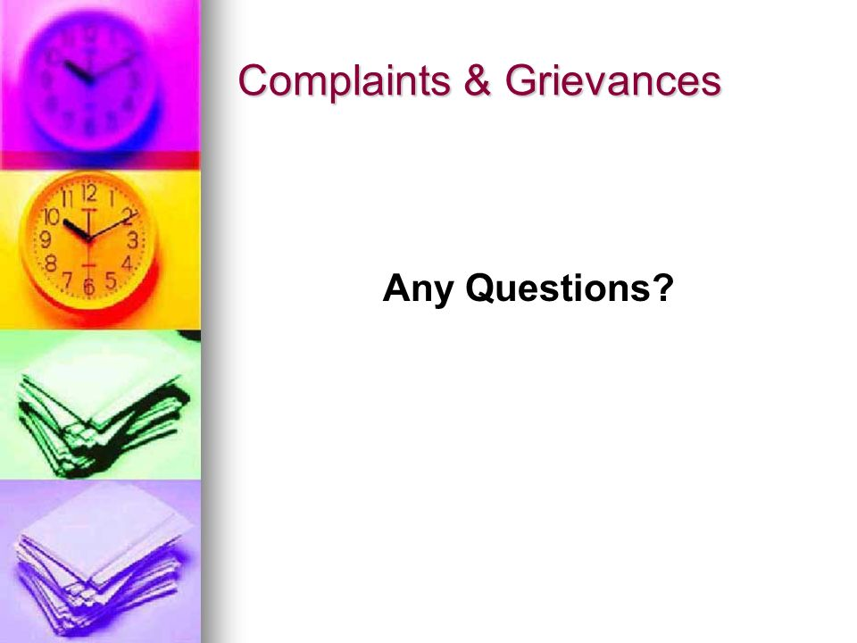 Complaints & Grievances