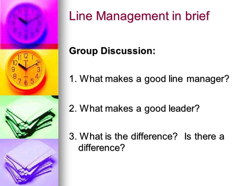 Line Management in brief