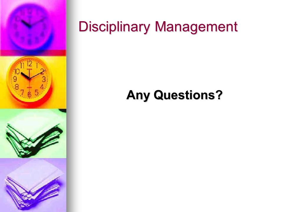 Disciplinary Management